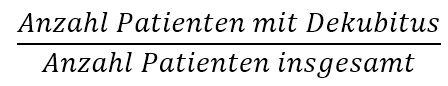 Dekubitusinzidenz Formel